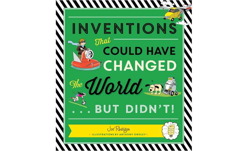 Inventions that Could Have Changed the World...