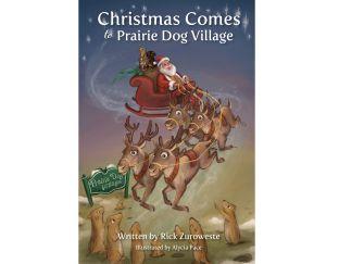 Christmas comes to prairie dog village book