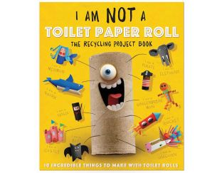 I Am Not a Toilet Paper Roll